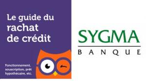 rachat de credit Sygma Banque