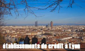 organisme de crédit à Lyon